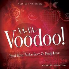 Va-Va-Voodoo Find, Make & Keep Love Spell Book ~ Wiccan Pagan Supply Valentine