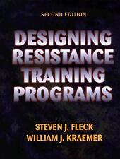 Designing Resistance Training Programs by Steven J. Fleck and William J....