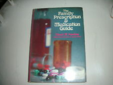 The Family Prescription and Medication Guide by Lawrence J. Lesko and Albert...