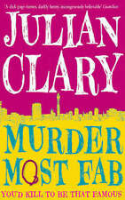 Murder Most Fab by Julian Clary (Paperback, 2008)