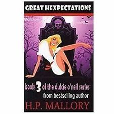 Great Hexpectations: Dulcie O'Neil Series (Volume 3) by Mallory, H.P.