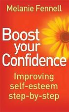 Boost Your Confidence: Improving Self-Esteem Step-By-Step (Overcoming Books), Fe