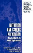 Advances in Experimental Medicine and Biology Ser.: Nutrition and Cancer...