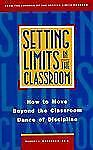 Setting Limits in the Classroom: How to Move Beyond the Classroom Dance of Disc