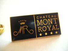PINS RARE MR CHATEAU MONT ROYAL CHANTILLY HOTEL 4 ETOILES FRANCE