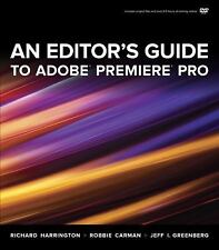 An Editor's Guide to Adobe Premiere Pro by Jeff I. Greenberg, Robbie Carman...