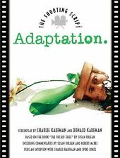 Adaptation the Shooting Script by Charlie Kaufman and Donald Kaufman