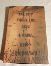 The City under the Skin by Geoff Nicholson (2014, Hardcover, Like New, 1st, 1st)