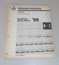 Werkstatthandbuch Mitsubishi Galant E 50 Nachtrag Karosserie Stand 1996