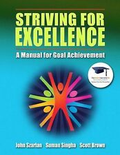 Striving for Excellence: A Manual for Goal Achievement