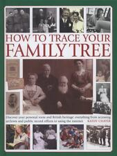 How To Trace Your Family Tree: Discover and Record Your Personal Roots-ExLibrary