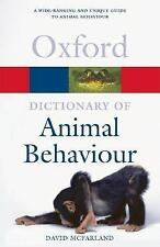 Dictionary of Animal Behaviour Oxford Quick Reference)