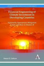 Financial Engineering of Climate Investment in Developing Countries: Nationally