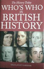 Who's Who in British History by Anova Books (Hardback, 2000)
