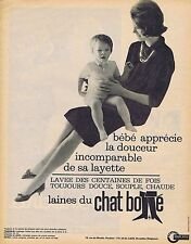 PUBLICITE ADVERTISING 015 1962 CHAT BOTTE les laines  layette