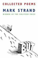 Collected Poems by Mark Strand (2014 Hardcover)