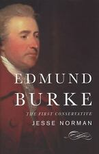 Edmund Burke: The First Conservative-ExLibrary