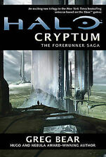 Halo: Cryptum: Book One of the Forerunner Saga by Greg Bear (Hardback)