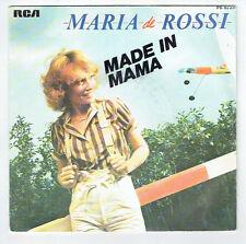 """Maria DE ROSSI Vinyle 45T 7"""" MADE IN MAMA -VOLE TOUT DROIT - RCA 8226 F Réduit"""