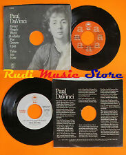LP 45 7'' PAUL DA VINCI Every single world Take me now PROMO 1976 cd mc dvd