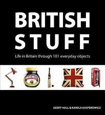 British Stuff: Life in Britain Through 101 Everyday Objects, Kasperowicz, Kamila