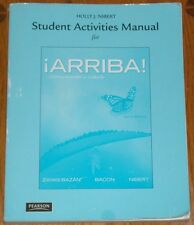 ¡Arriba! Comunicación y Cultura Student Activities Manual Zayas Bazan Bacon Nibe