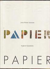 papier papeterie édition typographie imprimerie livre Jean Pierre Lacroux
