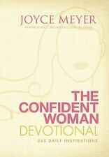 The Confident Woman Devotional : 365 Daily Inspirations by Joyce Meyer (2010,...