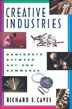 Creative Industries: Contracts between Art and Commerce (New Edition (2nd & Sub