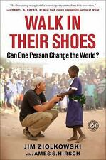 Walk in Their Shoes: Can One Person Change the World? Hardcover