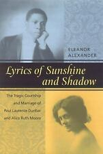 Lyrics of Sunshine and Shadow: The Tragic Courtship and Marriage of Pa-ExLibrary
