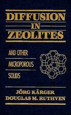 Diffusion in Zeolites and Other Microporous Solids-ExLibrary