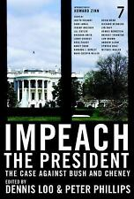 Impeach the President: The Case Against Bush and Cheney, , Good Book