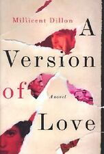 A Version of Love by Millicent Dillon (2003, Hardcover) Forbidden Love Novel