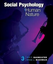 Social Psychology And Human Nature  by Roy F. Baumeister 3rd Ed