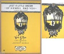 """RARE OLD HAWAIIAN SHEET MUSIC """"JUST A LITTLE DREAM OF HAWAII UNUSED VINTAGE 1935"""