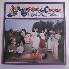 """33T MUSIQUE DE CIRQUE Disque Vinyle LP 12"""" LA FANFOUILLE D'ORLEANS - SFP 55004"""