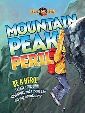 Mountain Peak Peril: Be a hero! Create your own adventure to rescue th-ExLibrary