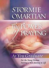 The Power of Praying®--Graduate Edition: For the Young Woman Starting a New Jou