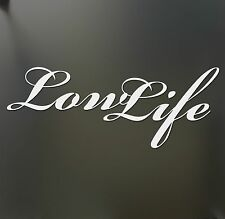 Low Life LowLife sticker Funny JDM acura honda lowered car truck window decal