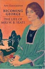 Becoming George: The Life of Mrs W. B. Yeats-ExLibrary
