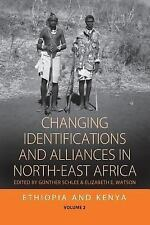 Changing Identifications and Alliances in North-east Africa: Volume I: Ethiopia
