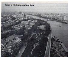 1986  --  CANTON LA VILLE LA PLUS OUVERTE DE CHINE  Y480