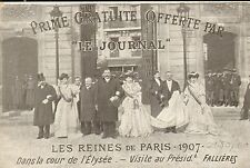 PARIS CARTE POSTALE LES REINES PRIME LE JOURNAL 1907