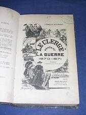 Guerre de 1870 1871 le clergé français pendant la guerre 1870 bourand 1892