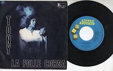 LITTLE TONY disco 45 g STAMPA ITALIANA La folle corsa SANREMO 71 Lucio Battisti