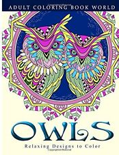 Adult Coloring Books: Owls: Relaxing Designs to Color for Adults  (paperback)