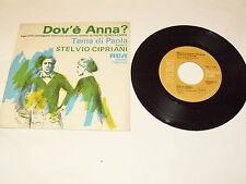 """STELVIO CIPRIANI """"DOV'E' ANNA/TEMA DI PAOLA"""" 7"""" RCA Ita 1976 OST"""