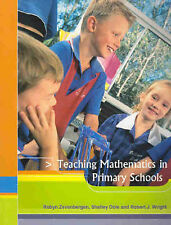 Teaching Mathematics in Primary Schools by Robert J. Wright, Shelley Louise...