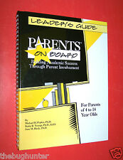 LEADER'S GUIDE - PARENTS ON BOARD - ACADEMIC INFO FOR PARENTS OF 4-14 YEAR OLDS